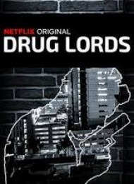 Drug Lords - Saison 1